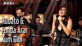 Rubato & Funda Arar - Kum Gibi Video
