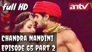 Sinopsis Candra Nandini Episode 65 tayang besok di ANTV part 2
