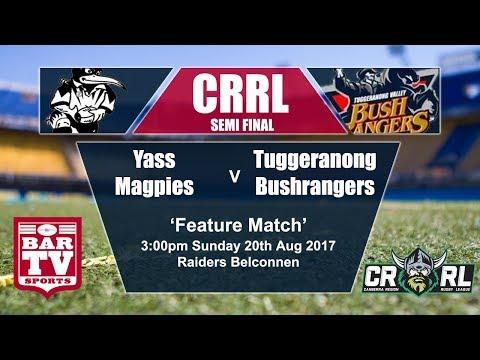 2017 Canberra RL - Semi Final 1 - Yass Magpies v Tuggeranong Bushrangers
