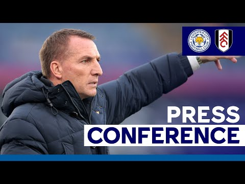 'A Top-Level Performance Required' - Brendan Rodgers | Leicester City vs. Fulham