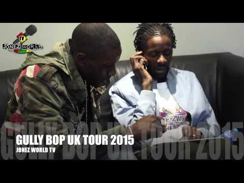 GULLY BOP 1ST UK  UK TOUR 2015
