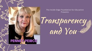 [AWARD WINNER] Transparency and You with Penney Peirce | The Inside Edge