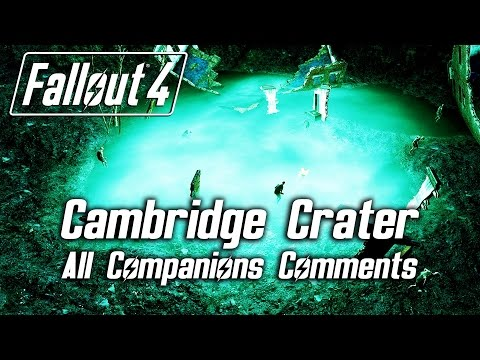 Fallout 4 - Cambridge Crater - All Companions Comments