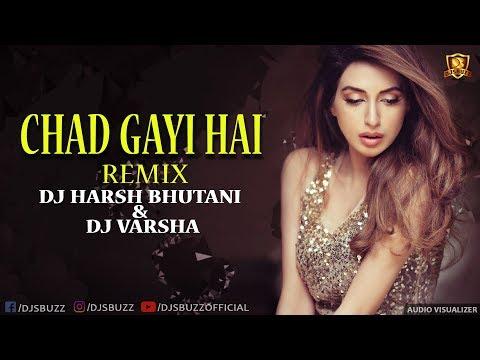 Chad Gayi Hai Remix | GOLD | DJ Harsh Bhutani & DJ Varsha Remix