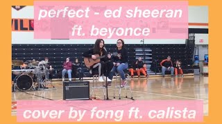 Baixar Ed Sheeran - Perfect Duet (with Beyoncé) Cover by Fong and Calista