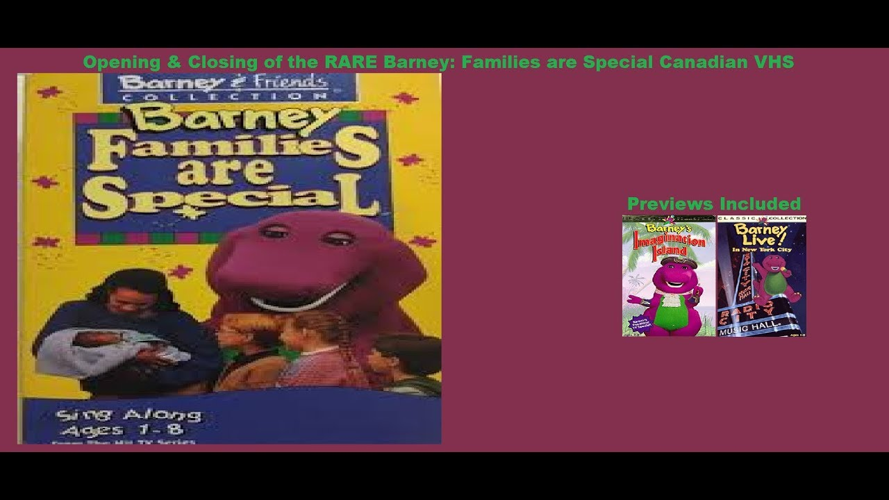 Barney: Families are Special Rare Canadian VHS Opening & Closing