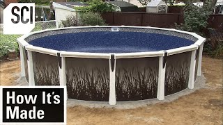 How It's Made: Above-Ground Pools
