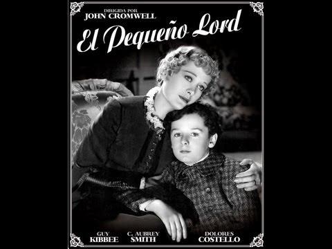 el-pequeÑo-lord-(little-lord-fauntleroy,-1936,-full-movie,-spanish,-cinetel)