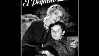 EL PEQUEÑO LORD (Little Lord Fauntleroy, 1936, Full Movie, Spanish, Cinetel)