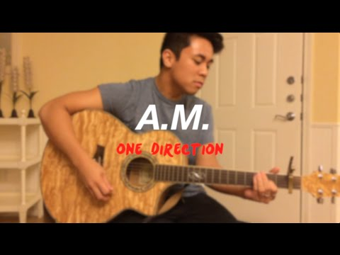 A.M. - One Direction Cover