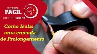 Como isolar cabos elétricos  - Emenda de Prolongamento