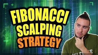 HOW TO USE FIBONACCI RETRACEMENT FOR ENTRIES IN FOREX (SCALPING STRATEGY)