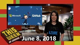 TWC9: Microsoft Buys GitHub, New Visual Studio Updates, TechDays Online UK and more