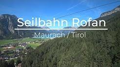 Rofan-Seilbahn / Achensee (4K-UHD)