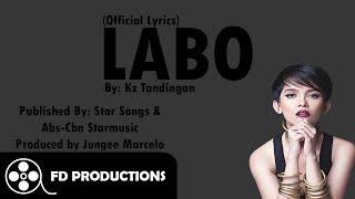 (Lyrics) Kz Tandingan - Labo
