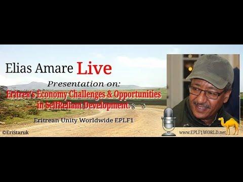 "Elias Amare ""Eritrea's Economy: Challenges & Opportunities of Self-Reliant Development"" - Part 1"