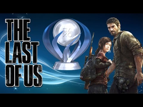 The Last of Us - Platinum Journey