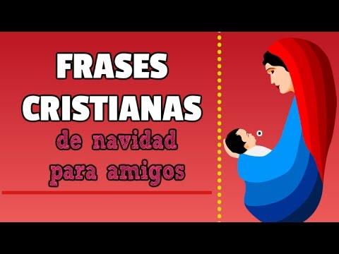 Frases Cristianas De Navidad Para Amigos