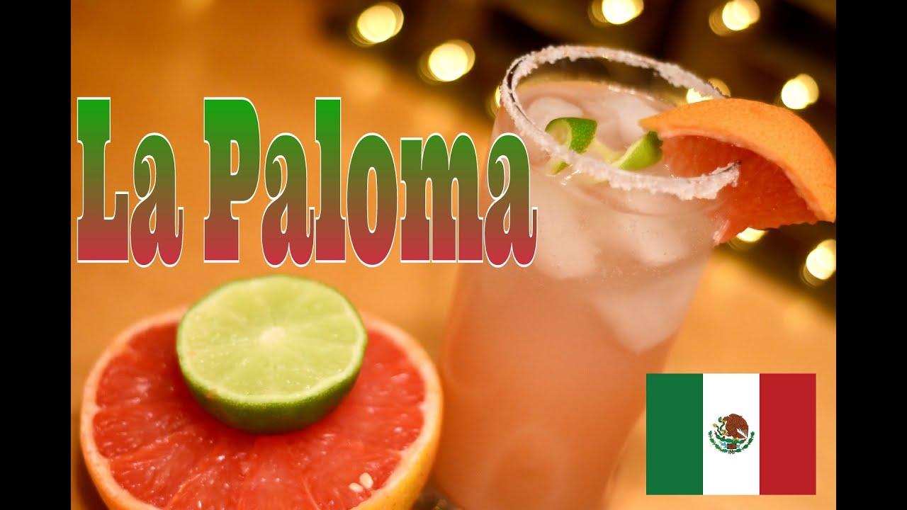 La paloma cocktail youtube for La paloma cocktail recipe