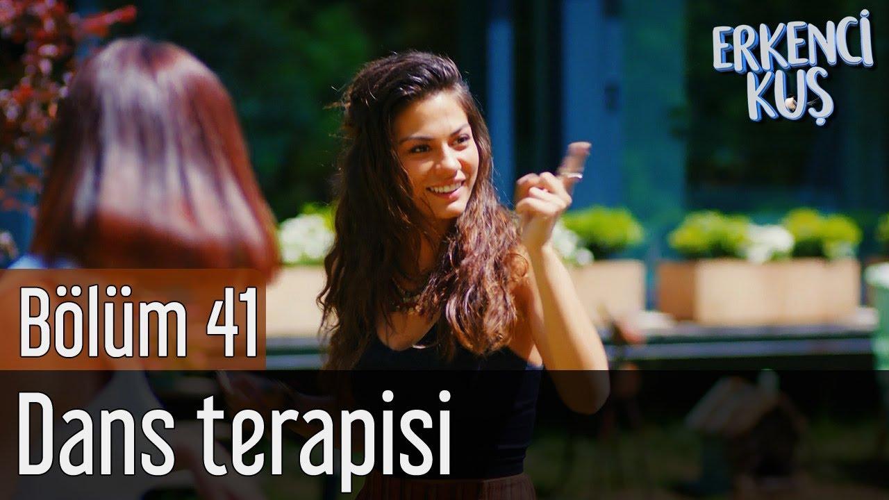 Erkenci Kuş 41. Bölüm - Dans Terapisi