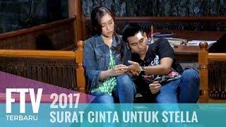Video FTV Rendy Septino & Luthya Sury | Surat Cinta Untuk Stella download MP3, 3GP, MP4, WEBM, AVI, FLV Oktober 2019