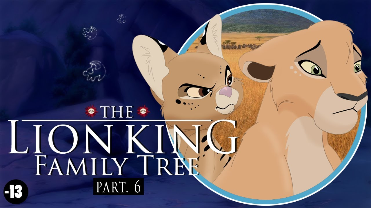 The Lion King Family Tree Part 6 Youtube