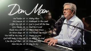 Don Moen Worship Bęst songs 2021 - Our Father , Thank You Lord ,...