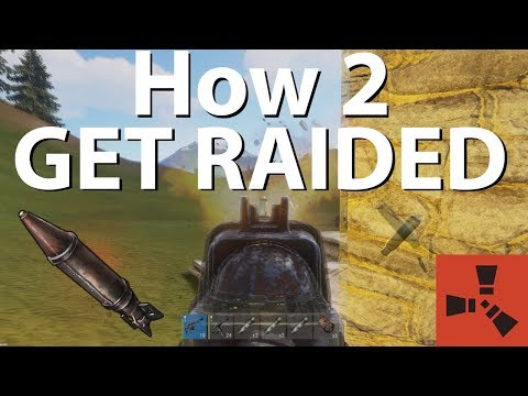 Rust | How to Get Raided In Under an Hour