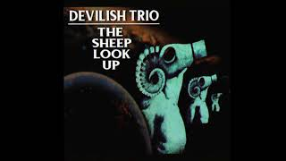 Скачать DEVILISH TRIO THE SHEEP LOOK UP