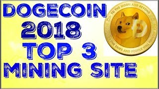 How To Earn DOGECOIN, Top 3 Mining Website In 2018,Learn And Earn.
