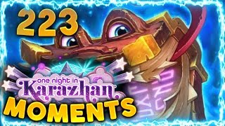 Hearthstone Karazhan Daily Funny and Lucky Moments Ep. 223 | Babbling Book Out!!!