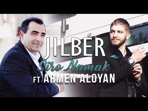 Jilbér - Siro Namak (ft. Armen Aloyan)