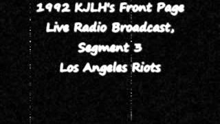 KJLH-FM and the Los Angeles Riots, Segment Three (Audio)