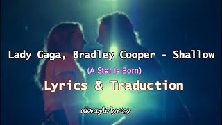 Baixar Lady Gaga, Bradley Cooper - Shallow - Lyrics & Traduction