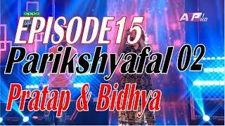 Nepal Idol I Parikshyafal I Episode 15 I Bidhya, Pratap I Result