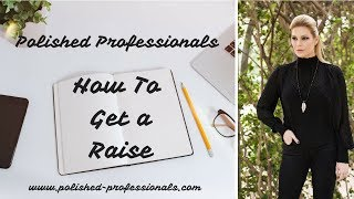 How to Get the Raise You Deserve with 3 Fool-Proof Tips