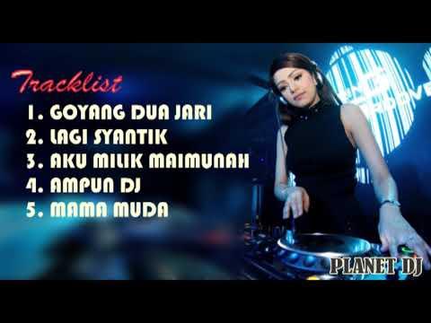 DJ LAGI SYANTIK | GOYANG DUA JARI | MAMA MUDA | PALING MANTAP 2018