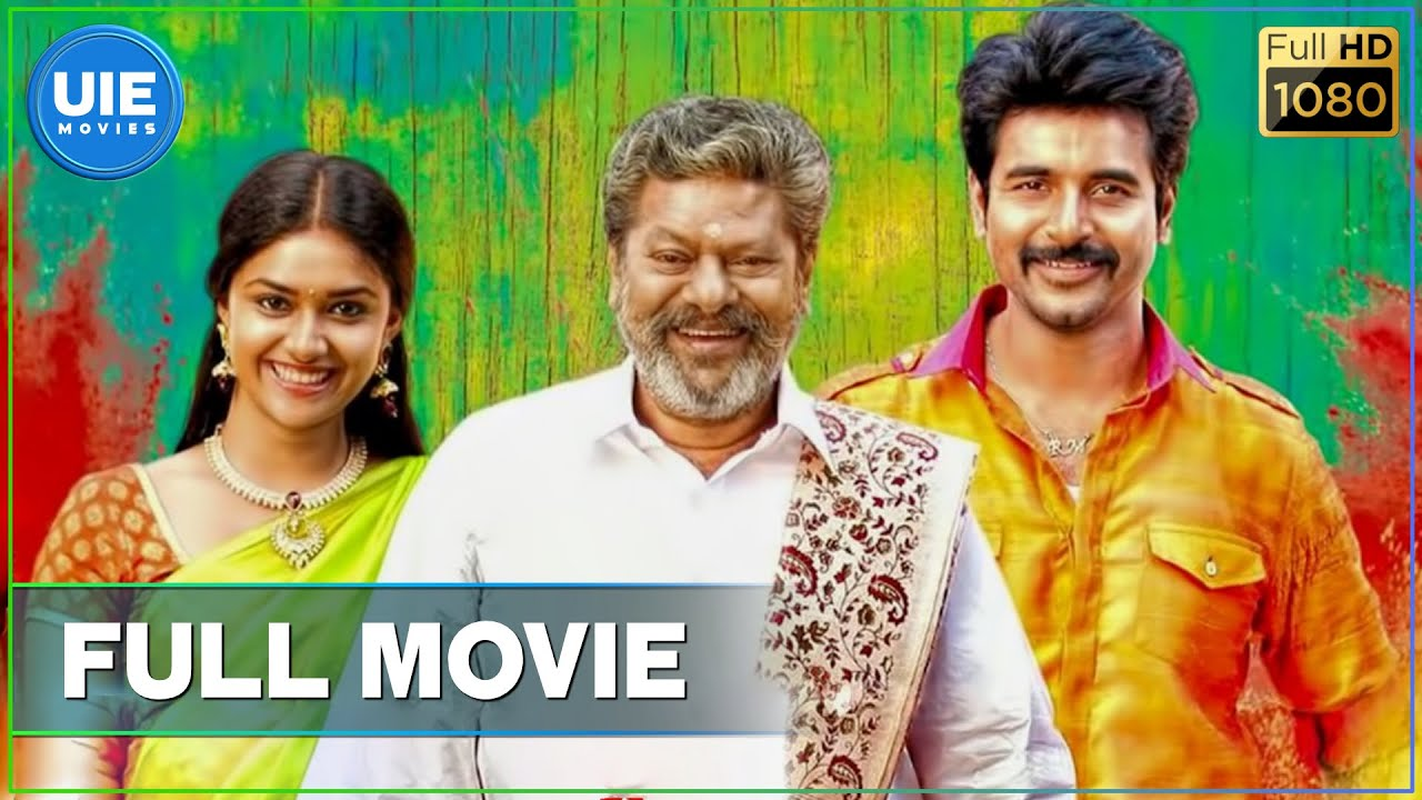 Rajini Murugan Tamil Full Movie - Sivakarthikeyan | Keerthy Suresh | D.Imman | UIE Movies
