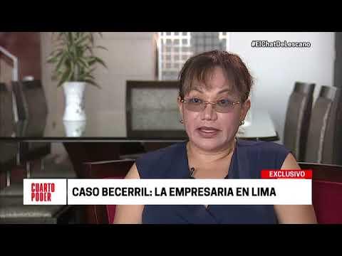 Cuarto Poder: Empresaria reitera acusaciones contra los Becerril