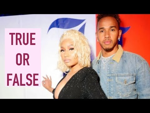 Nicki Minaj is rumored to be getting engaged and having a baby with Lewis Hamilton True of False