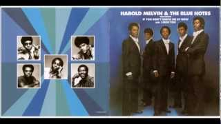 Harold Melvin & The Blue Notes Yesterday I had the blues