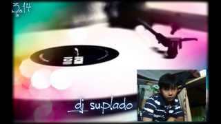 farewell [to you my friend] dj suplado remix. raymond lauchengco