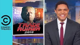 Has Trump Started An International Tax War? | The Daily Show With Trevor Noah