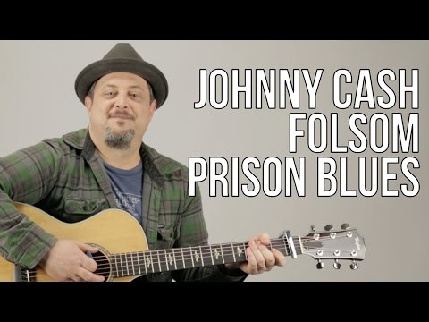 How To Play Johnny Cash - Folsom Prison Blues