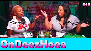 Stop Raising Weed Prices! | On Deez Hoes | Ep 16 | All Def