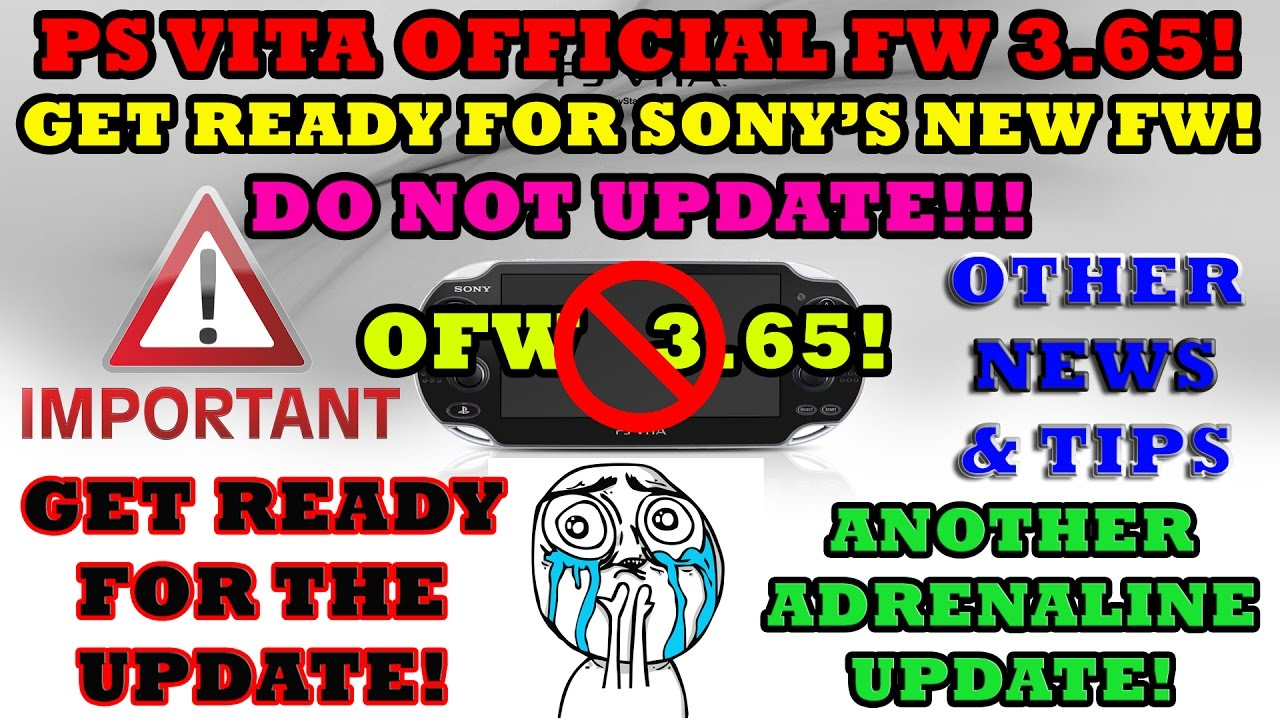 PS Vita Official FW 3 65! Get Ready For SONY's New FW! DO