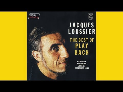 "JACQUES LOUSSIER ""The best of Play Bach"" (1985) (FULL ALBUM)"