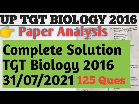 Up Tgt Biology 2016 Paper Analysis Complete Solution   Biology 2016 Paper Answer Key