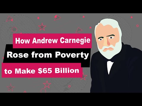 How Andrew Carnegie Rose From Poverty To Make $65 Billion