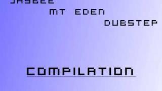 Mt Eden Dubstep Compilation Part 1